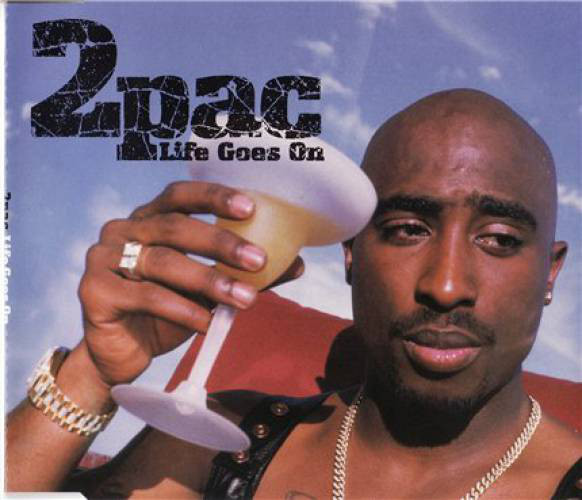 2Pac Life Goes On
