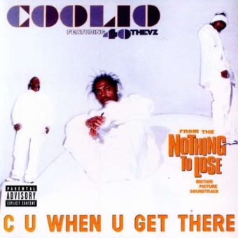 Coolio – C U When U Get There (feat. 40 Thevz)